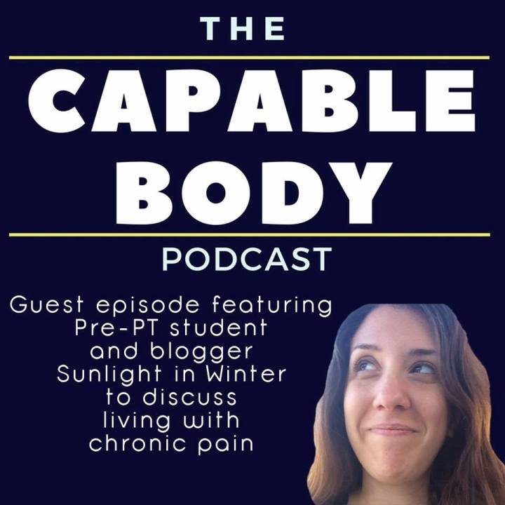 My very first interview: The Capable Body Podcast!